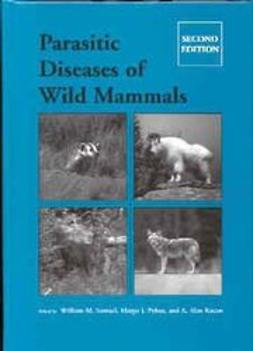 Kocan, A. Alan - Parasitic Diseases of Wild Mammals, e-bok