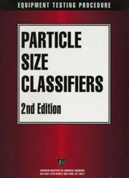 UNKNOWN - AIChE Equipment Testing Procedure - Particle Size Classifiers, ebook