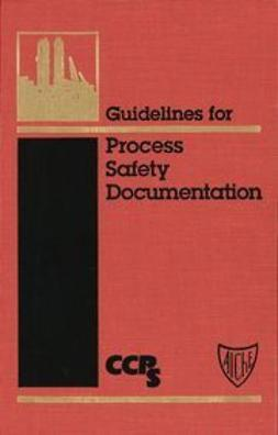 UNKNOWN - Guidelines for Process Safety Documentation, ebook