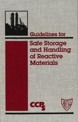 UNKNOWN - Guidelines for Safe Storage and Handling of Reactive Materials, ebook