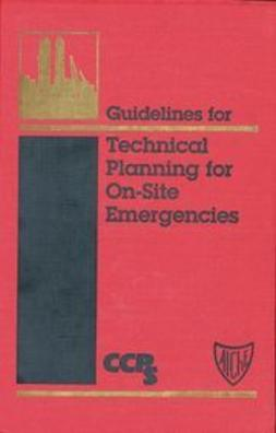 UNKNOWN - Guidelines for Technical Planning for On-Site Emergencies, ebook
