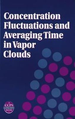 Wilson, David J. - Concentration Fluctuations and Averaging Time in  Vapor Clouds, ebook