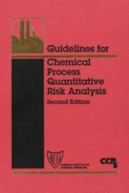 UNKNOWN - Guidelines for Chemical Process Quantitative Risk Analysis, ebook