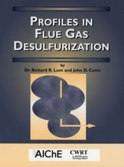 Lunt, Richard R. - Profiles in Flue Gas Desulfurization, ebook