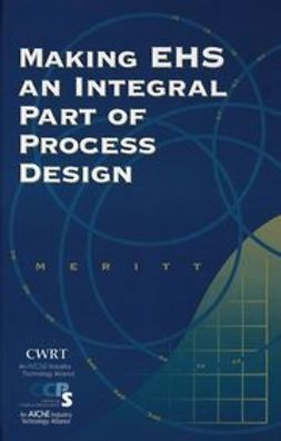 UNKNOWN - Making EHS an Integral Part of Process Design, ebook