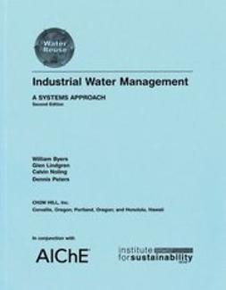 Byers, William - Industrial Water Management: A Systems Approach, ebook