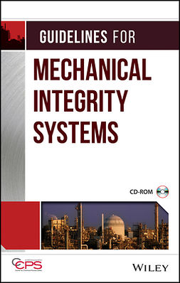 - Guidelines for Mechanical Integrity Systems, ebook