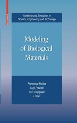 Mollica, Francesco - Modeling of Biological Materials, ebook