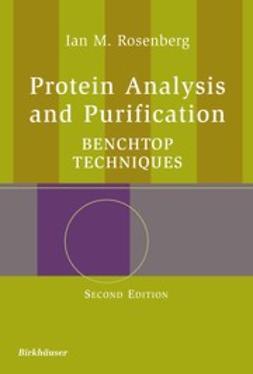 Rosenberg, Ian M. - Protein Analysis and Purification, e-kirja