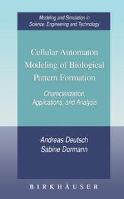 Deutsch, Andreas - Cellular Automaton Modeling of Biological Pattern Formation, ebook