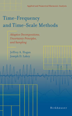 Hogan, Jeffrey A. - Time-Frequency and Time-Scale Methods, ebook