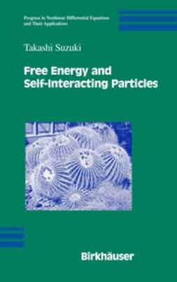 Suzuki, Takashi - Free Energy and Self-Interacting Particles, ebook