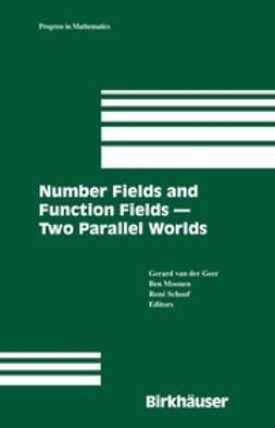 Geer, Gerard - Number Fields and Function Fields—Two Parallel Worlds, ebook