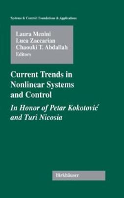 Abdallah, Chaouki T. - Current Trends in Nonlinear Systems and Control, ebook