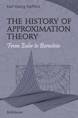 Anastassiou, George A. - The History of Approximation Theory, e-kirja