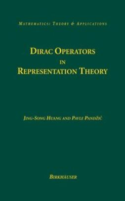 Huang, Jing-Song - Dirac Operators in Representation Theory, e-bok