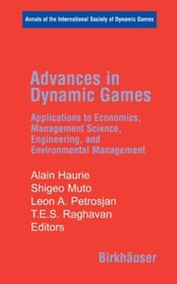 Haurie, Alain - Advances in Dynamic Games, e-bok