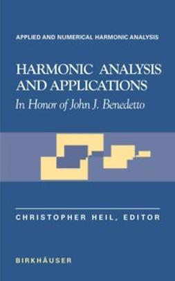 Heil, Christopher - Harmonic Analysis and Applications, ebook
