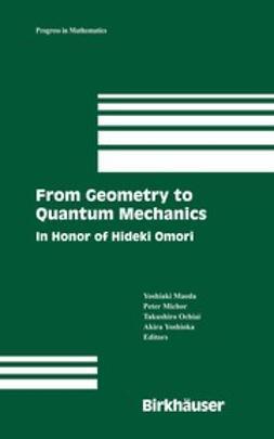 Maeda, Yoshiaki - From Geometry to Quantum Mechanics, e-bok