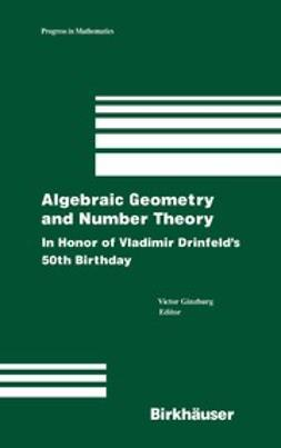 Ginzburg, Victor - Algebraic Geometry and Number Theory, e-bok