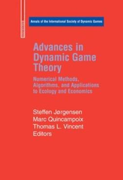 Jørgensen, Steffen - Advances in Dynamic Game Theory, e-bok