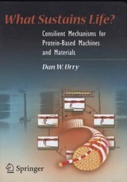 Urry, Dan W. - What Sustains Life?, ebook