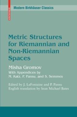 Gromov, Mikhail - Metric Structures for Riemannian and Non-Riemannian Spaces, e-bok