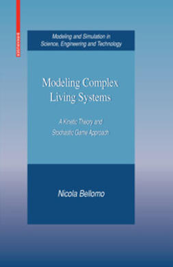 Bellomo, Nicola - Modeling Complex Living Systems, ebook