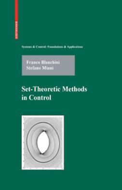 Blanchini, Franco - Set-Theoretic Methods in Control, ebook