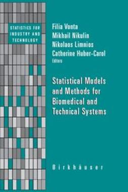 Huber-Carol, Catherine - Statistical Models and Methods for Biomedical and Technical Systems, e-kirja
