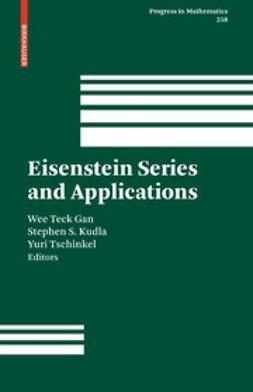 Gan, Wee Teck - Eisenstein Series and Applications, ebook