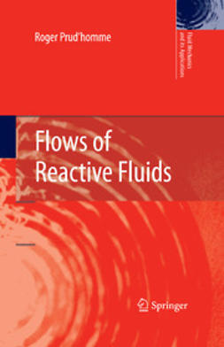 Prud'homme, Roger - Flows of Reactive Fluids, ebook