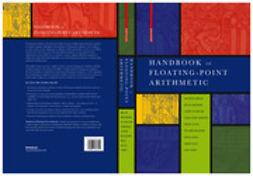 Muller, Jean-Michel - Handbook of Floating-Point Arithmetic, ebook