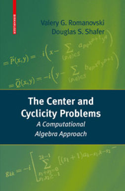 Romanovski, Valery - The Center and Cyclicity Problems, ebook