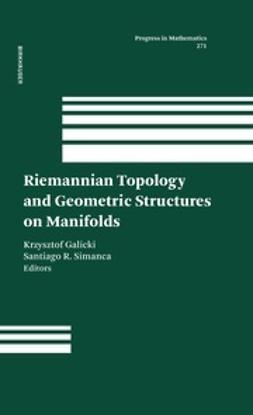 Galicki, Krzysztof - Riemannian Topology and Geometric Structures on Manifolds, e-bok