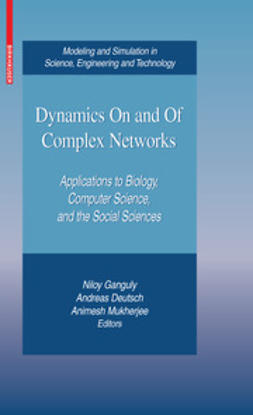 Ganguly, Niloy - Dynamics On and Of Complex Networks, ebook