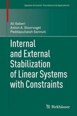 Saberi, Ali - Internal and External Stabilization of Linear Systems with Constraints, e-kirja