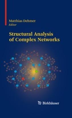 Dehmer, Matthias - Structural Analysis of Complex Networks, e-bok