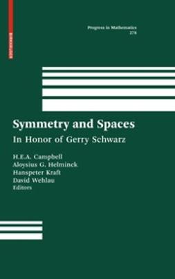 Campbell, H. E. A. - Symmetry and Spaces, ebook