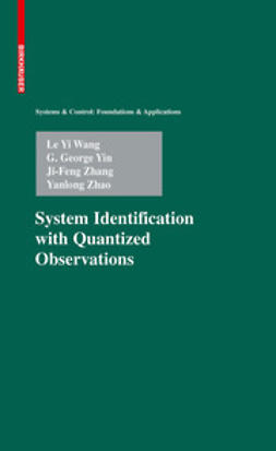 Wang, Le Yi - System Identification with Quantized Observations, ebook
