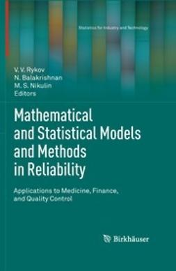 Rykov, V.V. - Mathematical and Statistical Models and Methods in Reliability, e-bok