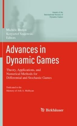 Breton, Michèle - Advances in Dynamic Games, ebook