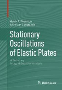 Thomson, Gavin R. - Stationary Oscillations of Elastic Plates, ebook