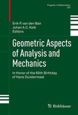 Kolk, Johan A.C. - Geometric Aspects of Analysis and Mechanics, ebook
