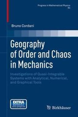 Cordani, Bruno - Geography of Order and Chaos in Mechanics, ebook