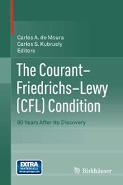 Moura, Carlos A. de - The Courant–Friedrichs–Lewy (CFL) Condition, ebook