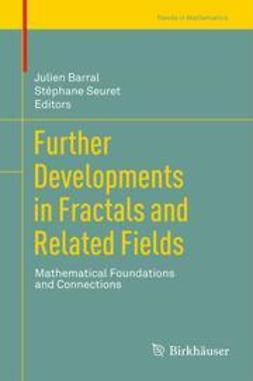 Barral, Julien - Further Developments in Fractals and Related Fields, ebook