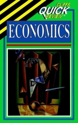 Duffy, John - CliffsQuickReview Economics, e-kirja
