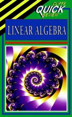 Leduc, Steven A. - CliffsQuickReview Linear Algebra, ebook