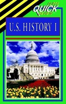 Soifer, Paul - CliffsQuickReview U.S. History I, ebook